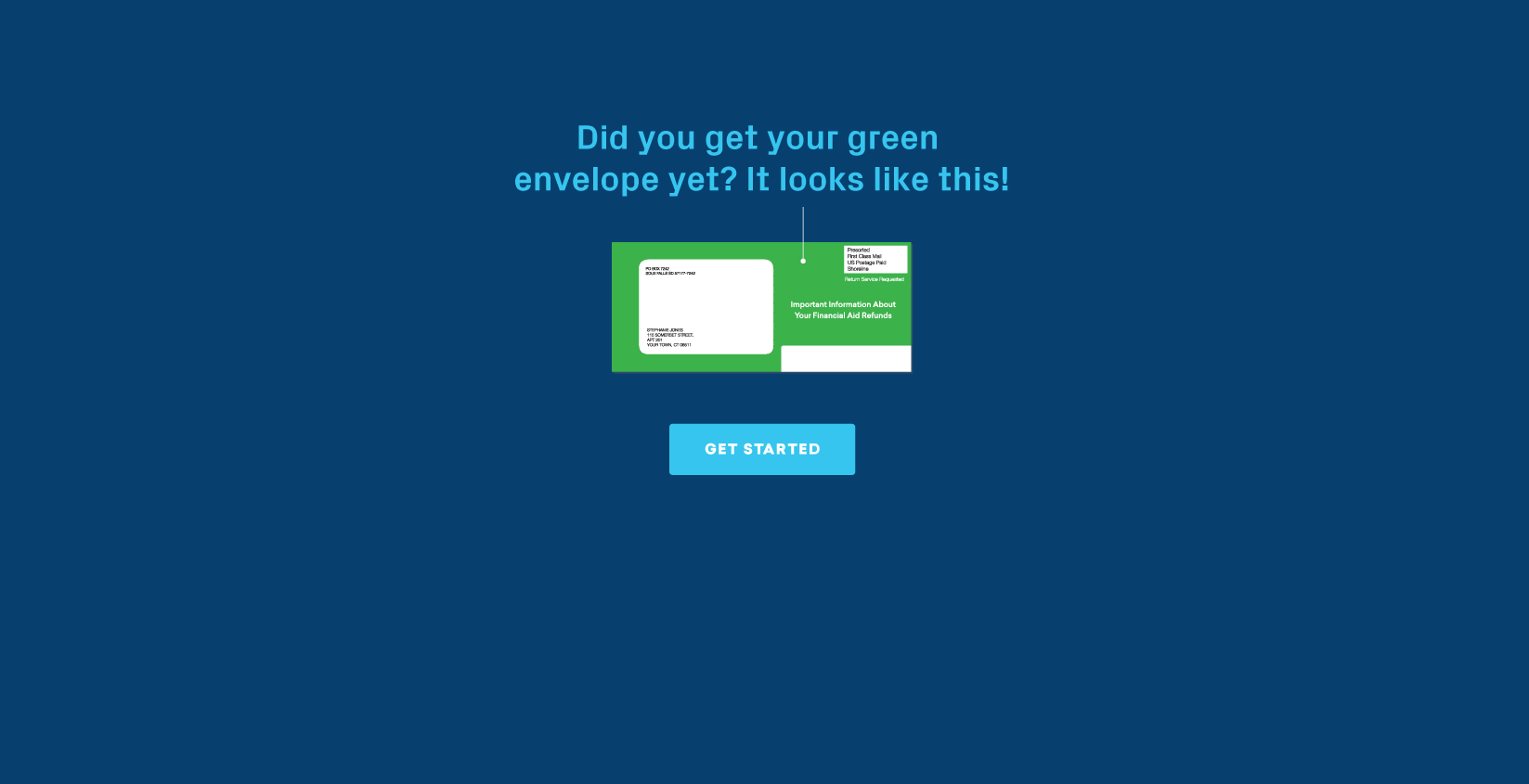 Your green envelope from BankMobile contains your personal code.